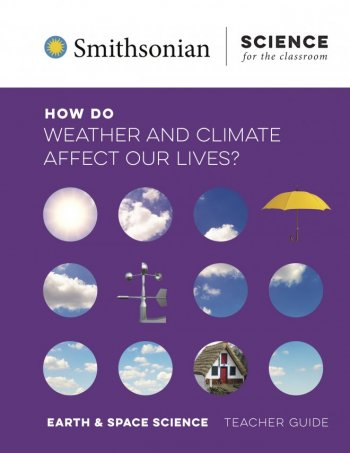 How Do Weather and Climate Affect Our Lives?
