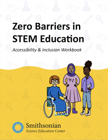 Zero Barriers in STEM Education Accessibility & Inclusion Workbook cover