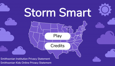 Storm Smart title screen, showing the title (Storm Smart), the play button, the credits button, and links to the Smithsonian Institution Privacy Statement and Smithsonian Kids Online Privacy Statement